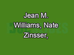 Jean M. Williams, Nate Zinsser, & Linda Bunker