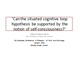 �Can the situated cognitive loop hypothesis be supported