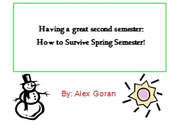Having a great second semester: PowerPoint PPT Presentation