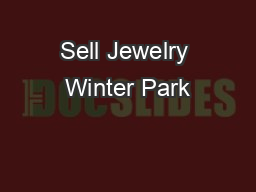 Sell Jewelry Winter Park PDF document - DocSlides
