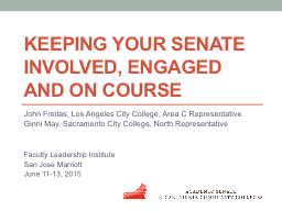 Keeping Your Senate Involved, Engaged and On Course