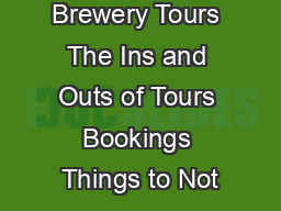 Coopers Brewery Tours The Ins and Outs of Tours Bookings Things to Not