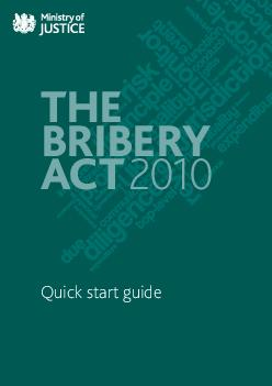 The Bribery Act  Quick start guide The Bribery Act  modernises the law on bribery