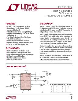LTLT APPLICATIO S FEATURES DESCRIPTIO TYPICAL APPLICATIO HalfFullBridge NChannel Power MOSFET Drivers Floating Top Driver Switches Up to V Drives Gate of Top NChannel MOSFET above Load HV Supply ns T