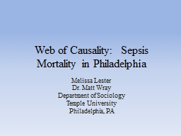 Web of Causality:  Sepsis Mortality in Philadelphia PowerPoint PPT Presentation