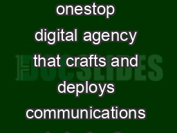 SPIL BRIEFLY  SP ILL  BR IEFLY Created in  Spill is a onestop digital agency that crafts and deploys communications strategies for forward thinking luxury and designdriven brands