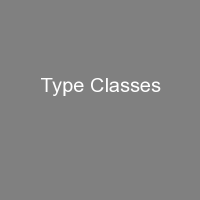 Type Classes PowerPoint PPT Presentation