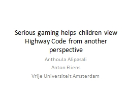 Serious gaming helps children view Highway Code from anothe