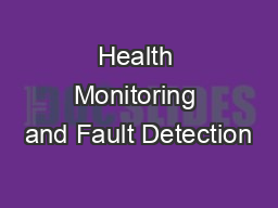 Health Monitoring and Fault Detection PowerPoint PPT Presentation