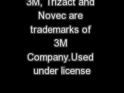 3M, Trizact and Novec are trademarks of 3M Company.Used under license