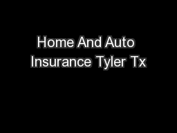 Home And Auto Insurance Tyler Tx
