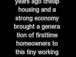 OCKRELL HILL Texas  Fifty years ago cheap housing and a strong economy brought a genera tion of firsttime homeowners to this tiny working class town tucked inside Dallas