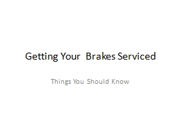 Getting Your  Brakes Serviced
