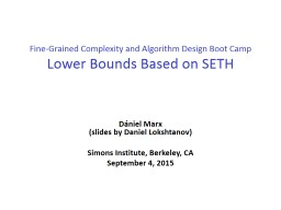 Fine-Grained Complexity and Algorithm Design Boot Camp PowerPoint PPT Presentation