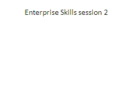 Enterprise Skills session 2