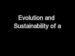 Evolution and Sustainability of a