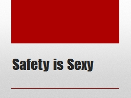 Safety is Sexy