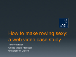 How to make rowing sexy: a web video case study