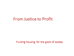 From Justice to Profit