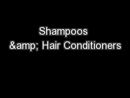 Shampoos & Hair Conditioners