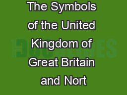 The Symbols of the United Kingdom of Great Britain and Nort