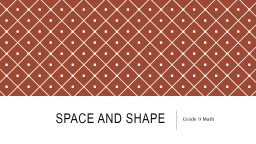 Space and shape PowerPoint PPT Presentation