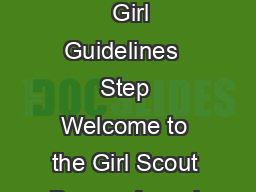Guidelines for Girl Scout Juniors The Girl Scout Bronze Award URQHZDUGLQGG   Girl Guidelines  Step Welcome to the Girl Scout Bronze Award a leadership adventure for you and more than half a million o