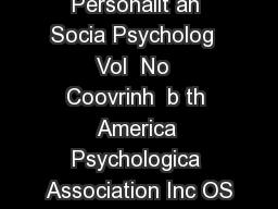 Journa o Personalit an Socia Psycholog  Vol  No  Coovrinh  b th America Psychologica Association Inc OS