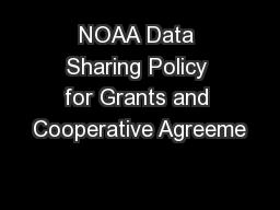 NOAA Data Sharing Policy for Grants and Cooperative Agreeme
