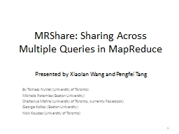 MRShare: Sharing Across Multiple Queries in PowerPoint PPT Presentation