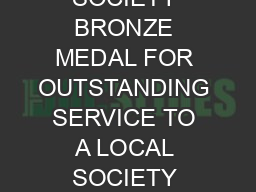 AMERICAN ROSE SOCIETY BRONZE MEDAL FOR OUTSTANDING SERVICE TO A LOCAL SOCIETY RULES AND REGULATIONS