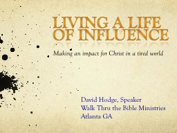 Living a Life of Influence PowerPoint PPT Presentation