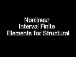 Nonlinear Interval Finite Elements for Structural
