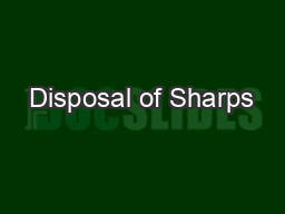 Disposal of Sharps PowerPoint PPT Presentation