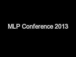 MLP Conference 2013