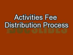 Activities Fee Distribution Process