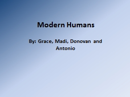 Modern Humans PowerPoint PPT Presentation