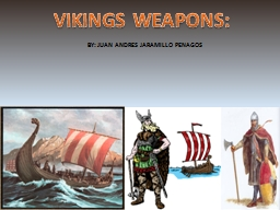 VIKINGS WEAPONS: PowerPoint PPT Presentation
