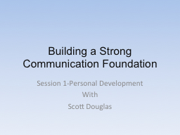 Building a Strong Communication Foundation