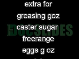bbccoukfood Chocolate brownies Ingredients goz unsalted butter softened plus extra for greasing goz caster sugar  freerange eggs g oz plain chocolate minimum  cocoa solids goz pecans optional  tsp va