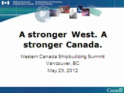A stronger West. A stronger Canada. PowerPoint PPT Presentation
