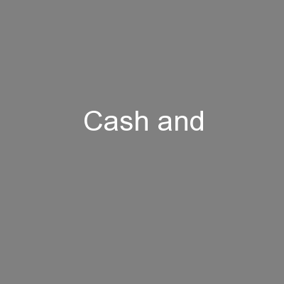 Cash and