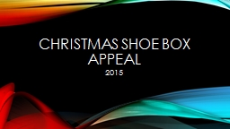 Christmas Shoe box appeal PowerPoint PPT Presentation
