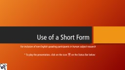 Use of a Short Form