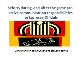 Before, during, and after the game pro-active communication