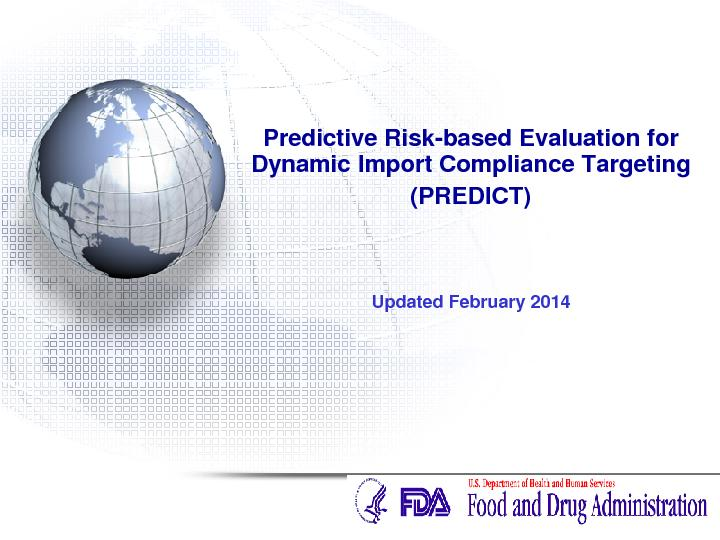 Predictive Riskbased Evaluation for Dynamic Import Compliance Targetin