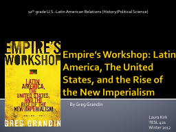 Empire's Workshop: Latin America, The United States, and