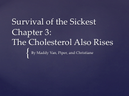Survival of the Sickest Chapter 3: