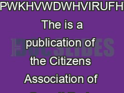 DOOGLQQHUSPOPSP OPSPVHHS VLRQRQEXGJHWRZQFH UHGIURPWKHVWDWHVIRUFHVRUWX  The is a publication of the Citizens Association of Garrett Park published  times a year PowerPoint PPT Presentation