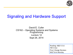 Signaling and Hardware Support